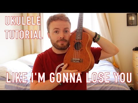 Like I'm Gonna Lose You- Meghan Trainor & John Legend (Ukulele Tutorial)