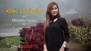 Download Kopi Lambada - Melinda Varera (Skareggae Cover)