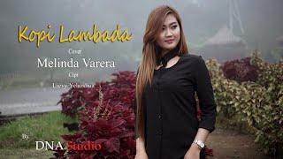 SkaReggae | Kopi lambada | Cover Melinda Varera | By DNA STUDIO