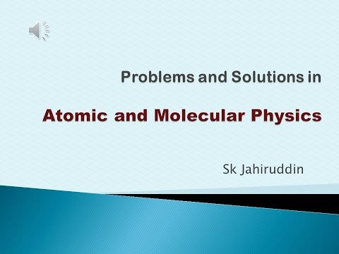 Problems and Solutions in Atomic and Molecular Physics - 1
