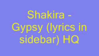 Shakira - Gypsy (lyrics) HQ