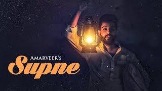 Supne: Amarveer (Official Full Song) Desi Routz | Kaddon Navdeep | Latest Punjabi Songs 2018