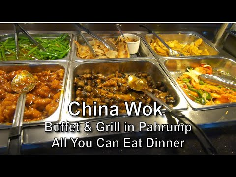 China Wok Buffet & Grill In Pahrump All You Can Eat Dinner
