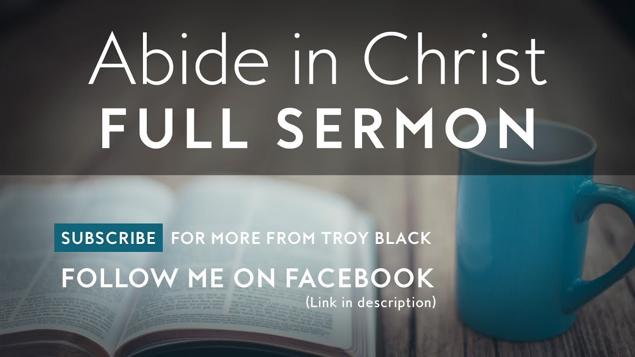 Abide In Christ | Christian Sermon