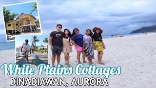 DINADIAWAN BEACH DIPACULAO AURORA | WHITE PLAINS COTTAGES RESORT | Travel Vlogs 2019| Vlog #20