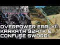 Final Fantasy XII Zodiac Age! Overpowered Early: Karkata! 92 ATK/ Confuse Weapon Guide!