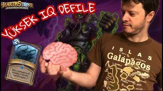 [Hearthstone] Yine mi yüksek IQ Defile???