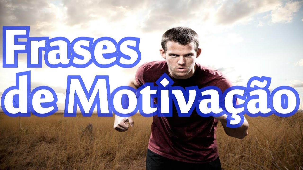 Belas Frases De Motivação