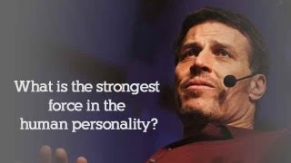 Anthony Robbins: Are You Sabotaging Yourself? Find Out the Strongest Force in the Human Personality