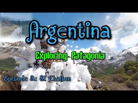 Argentina Patagonia Episode 2: El Chalten Vlog 2017
