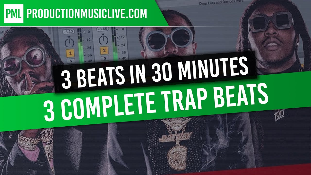 3 Trap Beats in under 30 minutes - Ableton Live 10 ONLY | Migos, Drake,  Travis Scott, Post Malone