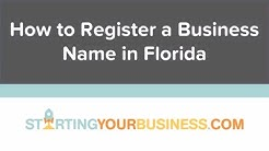 How to Register a Business Name in Florida - Starting a Business in Florida