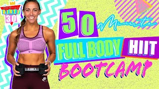 50 Minute Full Body HIIT Bootcamp Workout   Sydney's Dirty 30 - Day 21