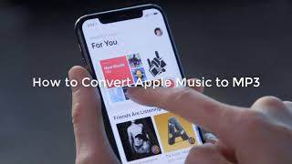 How to Convert Apple Music Songs to MP3 (New)