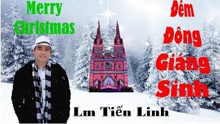 """Lm Tiến Linh - Nhạc Giáng Sinh Thánh Ca Giáng Sinh  - KARAOKE """"Đêm Đông Giáng Sinh"""""""