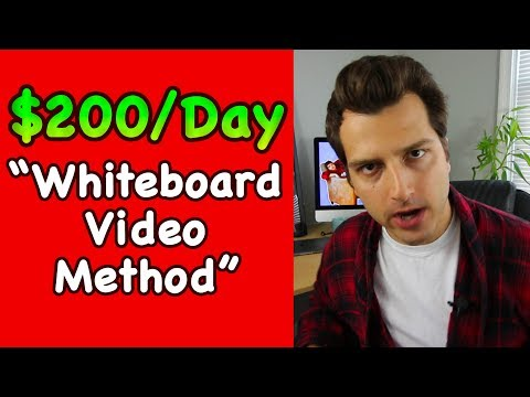 """How to Make $100-$200/Day Online w/ """"Whiteboard Video Method"""" (ZERO Grunt Work)"""