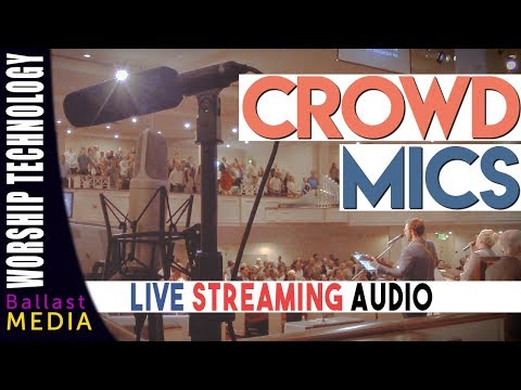 Crowd Mics for Live Streaming Audio