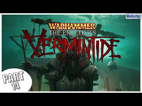 Warhammer: End Times - Vermintide / Waylaid / Gameplay Walkthrough / No Commentary |