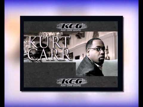 Kurt Carr - No One Else