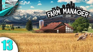 MetalCanyon Plays Farm Manager 2018 (part 13 - The BEES!)