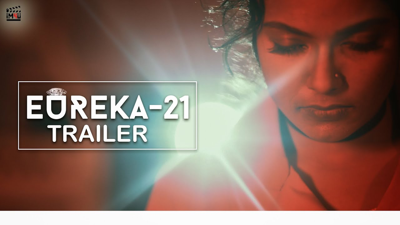 Download Eureka 21 II Official Trailer II Releasing on 9th April 2021 #im4u #eureka21