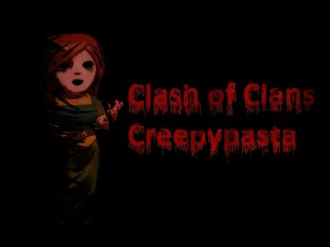 Creepypasta/Clash of Clans/Horror story