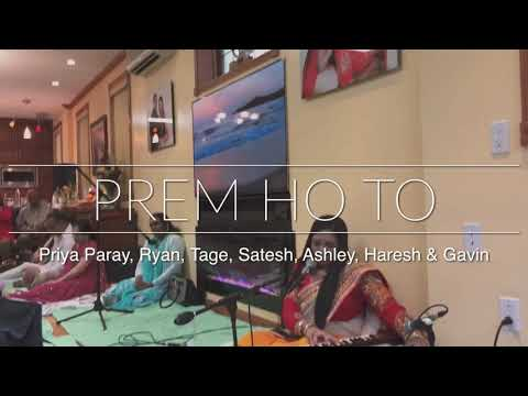 Prem Ho To | Priya Paray, Ryan, Tage, Ashley, Satesh, Haresh & Gavin