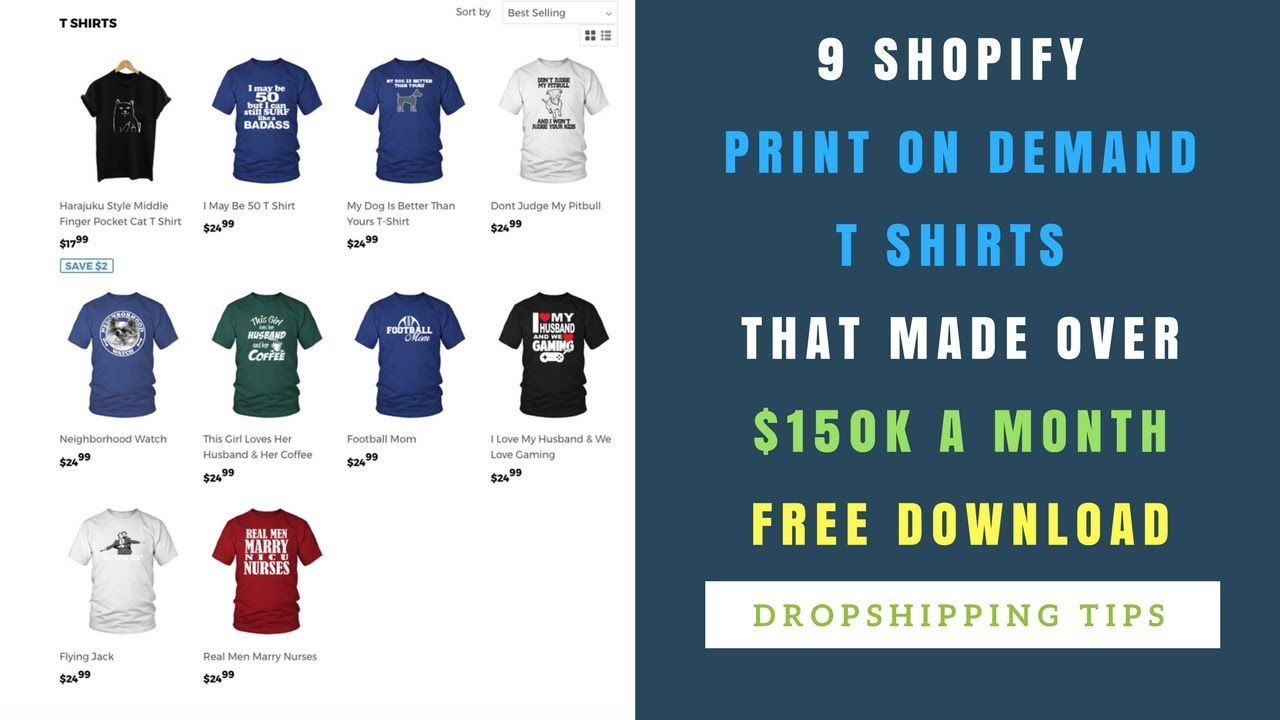 9 SHOPIFY Print On Demand T Shirts Made Over $150K A MONTH (Free Download)