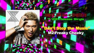http://exile-shokichi.jp/ □Freaky Cheeky (EXILE SHOKICHI 楽曲解説) ...