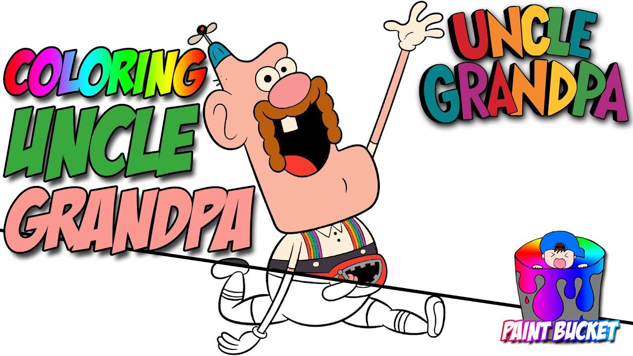 Uncle Grandpa Coloring Book - Cartoon Network Coloring Pages for ...
