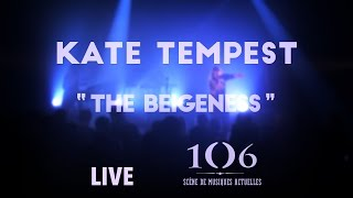 Kate Tempest - The Beigeness - Live @ Le106