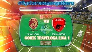 Sriwijaya FC VS PSM Makassar Hari Ini Live PC