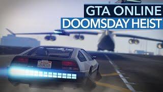 GTA Online Doomsday Heist - Mit der Zeitmaschine auf Raubzug (Gameplay)