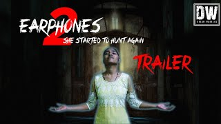 Earphone 2 || TRAILER || Horror Short Film ||