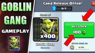 NEW GOBLIN GANG GAMEPLAY | GOBLIN GANG DECK | BUY GOBLIN GANG PACK | CLASH ROYALE