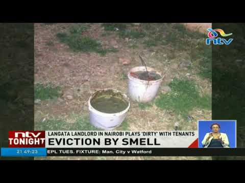 Eviction by smell; Langata landlord in Nairobi plays 'dirty' with tenants