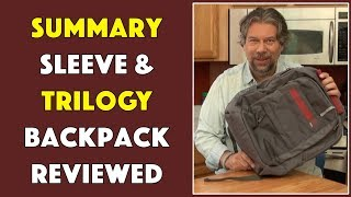 SUMMARY Laptop Sleeve & TRILOGY Backpack - Reviewed!