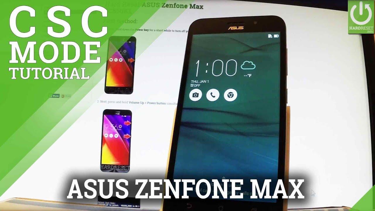 CSC Mode in ASUS Zenfone Max – Enter / Quit CSC Mode