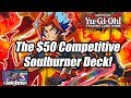 Yu-Gi-Oh! The $50 Competitive Budget Soulburner Deck Profile! (New Salamangreat Deck Profile 2019)