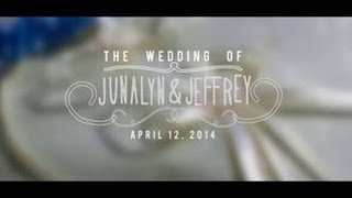 Junalyn and Jeffrey:  Wedding Trailer