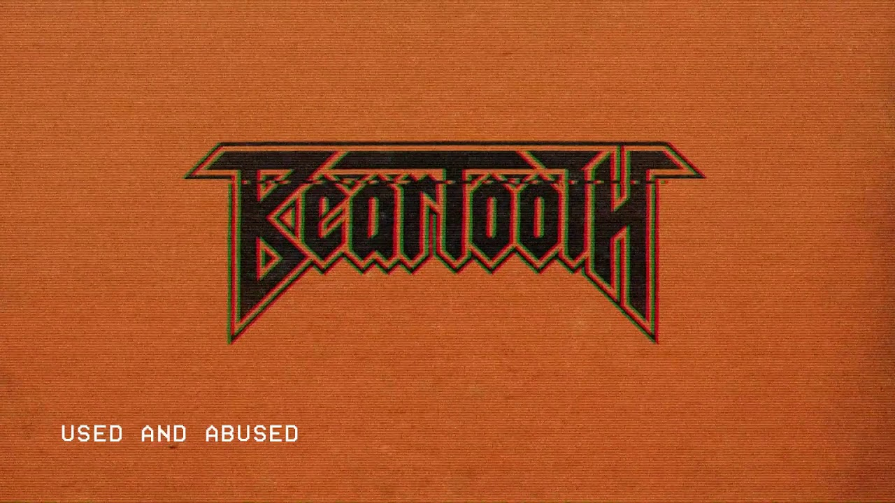 Beartooth Used And Abused Audio