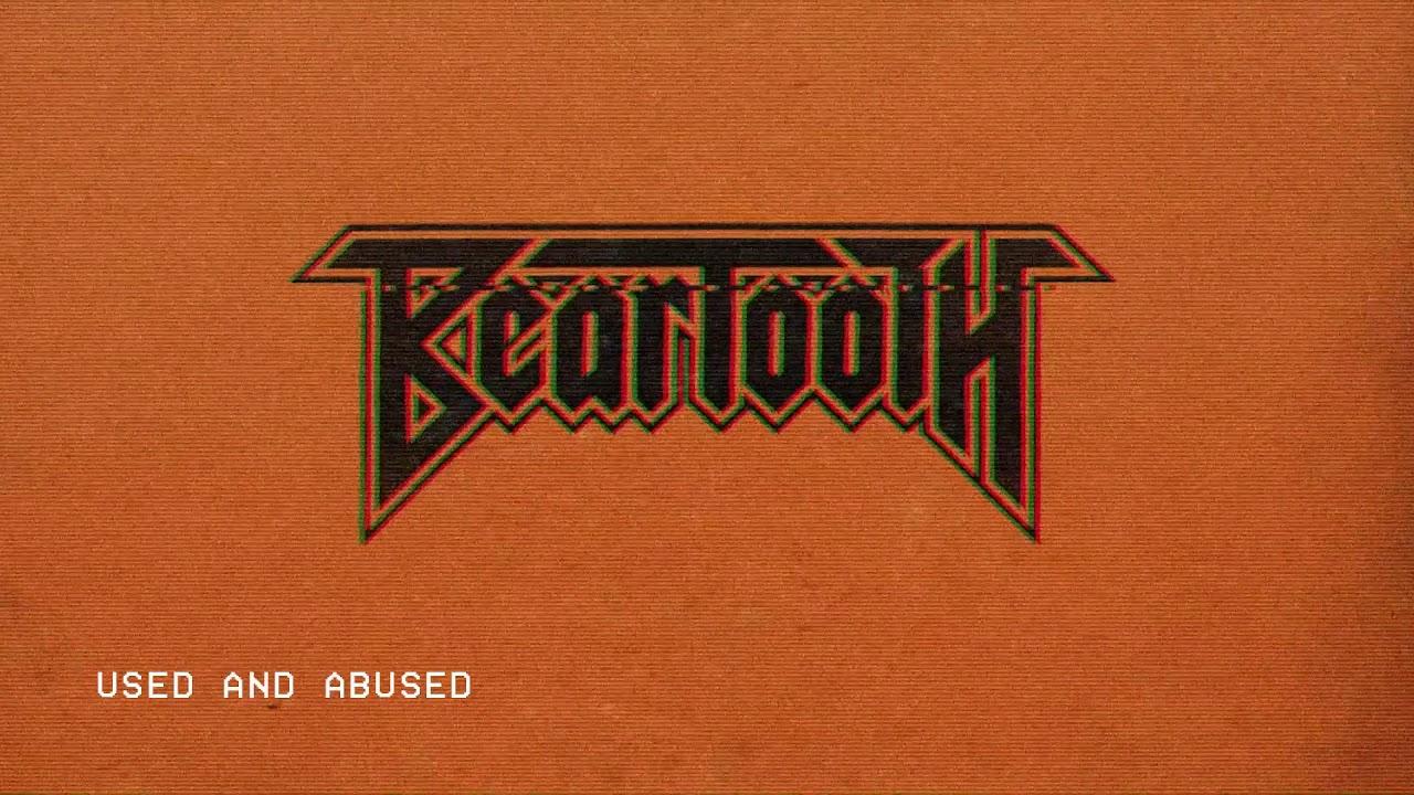 Beartooth Used And Abused Audio