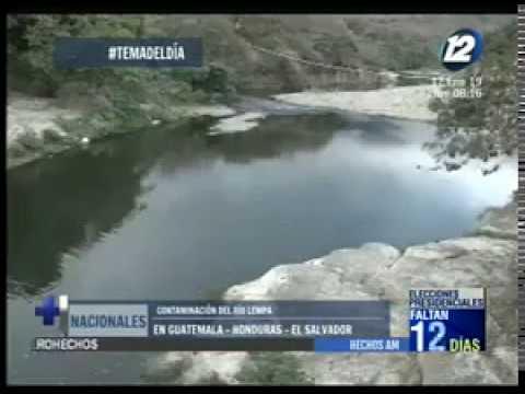 Tema del día - Los problemas de contaminación en el río Lempa - Canal 12 - El Salvador