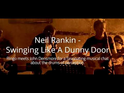 Swinging Like A Dunny Door With Neil Rankin