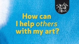 How can I help others with my art?