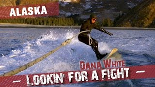 Dana White: Lookin