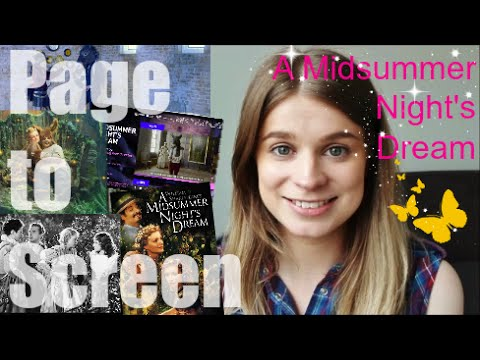 A Midsummer Night's Dream | Page to Screen Comparisons