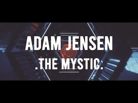 Adam Jensen - The Mystic (Lyrics)