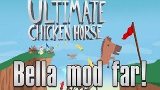 Ultimate Chicken Horse mod Bella (HD)