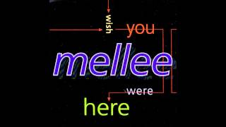 Mellee - Wish You Were Here (Extended Vienna Mix)